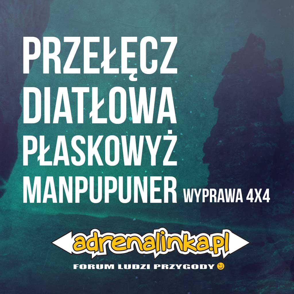 przełęcz Diatłowa i Płaskowyż Manpupuner - Wyprawa 4x4